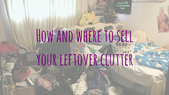 How and where to sell your leftover clutter