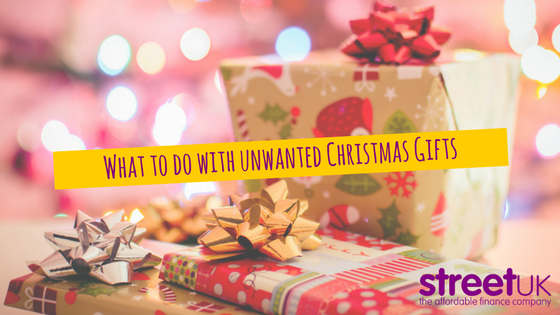 What to do with unwanted Christmas gifts? - Street UK